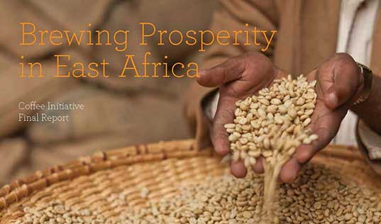 Brewing Prosperity in East Africa: The Coffee Initiative Final Report