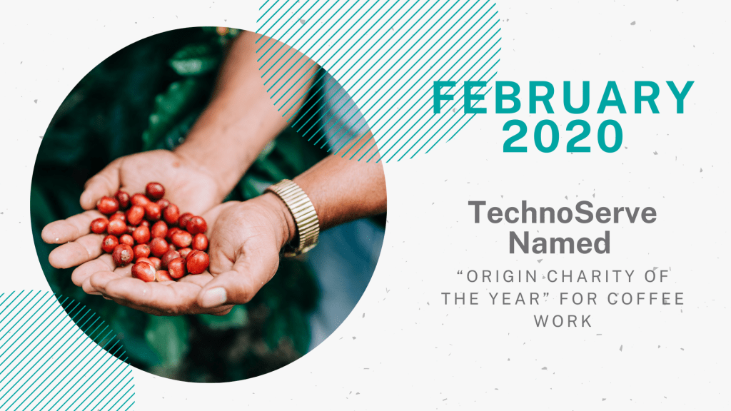 "Decorative graphic for TechnoServe's Year in Review 2020 for the month of February. The left half of the horizontal, rectangular graphic element features a circular photograph of two hands holding bright red seeds, overlaid on a textured, off-white background. On the right side of the photo, there is a teal header reading ""February 2020"" above 5 lines of dark grey text: ""TechnoServe Named Origin Charity of the Year"" for coffee work."""