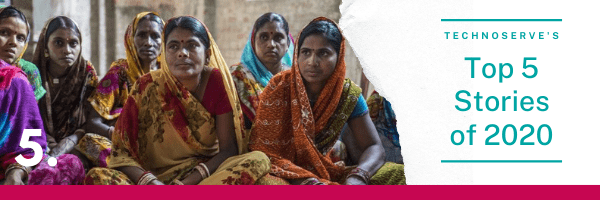 TechnoServe's top stories # 5 header image: featuring a group of women participating in a TechnoServe training session in India. On the right of the photo is a white background overlaid with text in teal font.