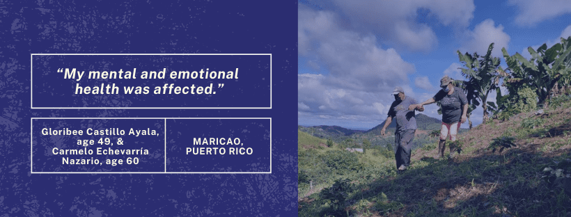 "Graphic with quote on left side that says ""My mental and emotional health was affected."" On the right side there is a photo of two people walk down a hill in Puerto Rico."